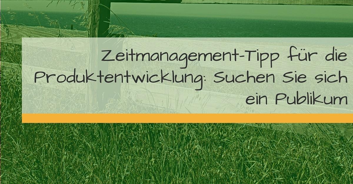 Zeitmanagement-Tipp für die Produktentwicklung