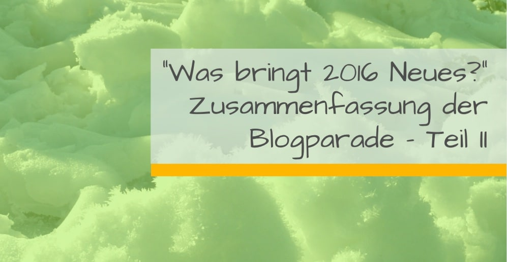 Blogparade Marit Alke 2015
