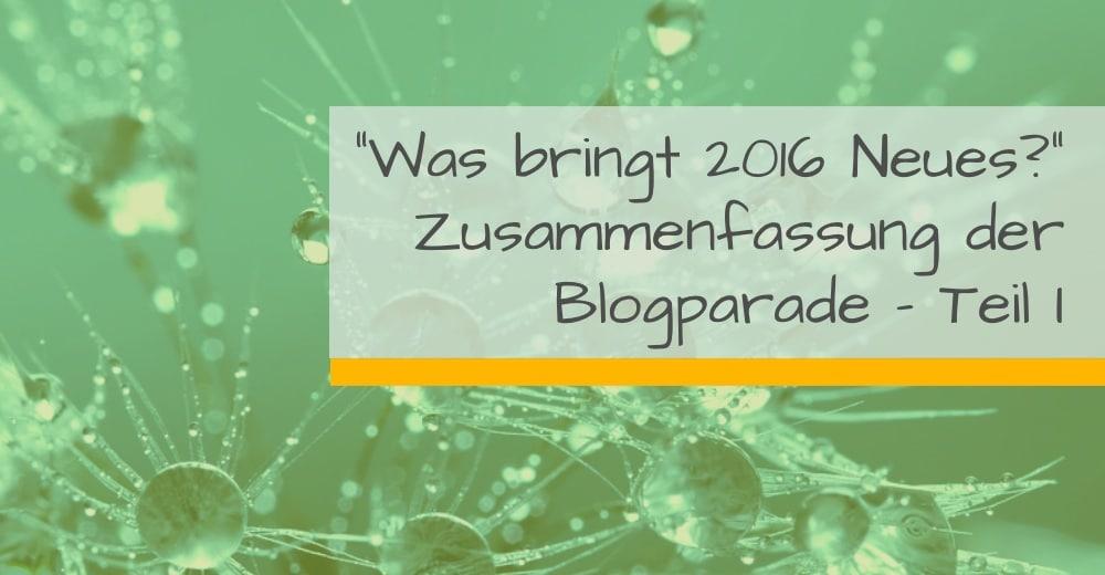 Zusammenfassung Blogparade